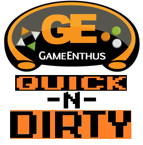 GameEnthus Quick and Dirty ep 2: Thankful for All or Missing Oranges