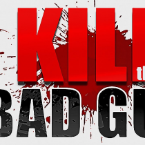 Kill the Bad Guy2